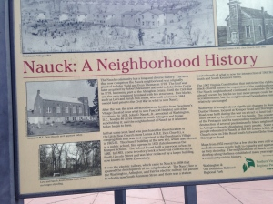 The Nauck neighborhood was the original name for the area surrounding the trail head of the W&OD.